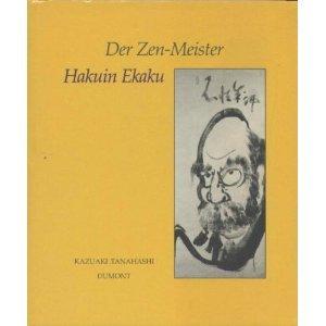 Der Zen-Meister Hakuin Ekaku