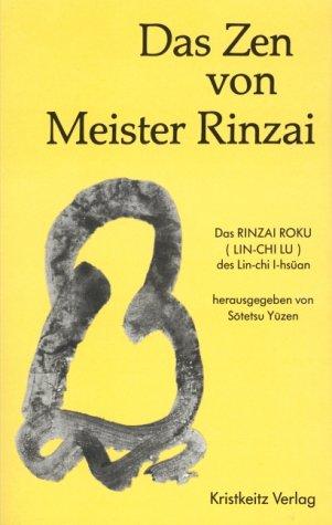 Das Zen von Meister Rinzai