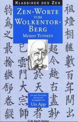 Zen-Worte vom Wolkentor-Berg